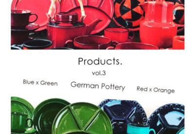 「Products. vol.3」開催します。その1.RedxOrange & BluexGreenの食器達